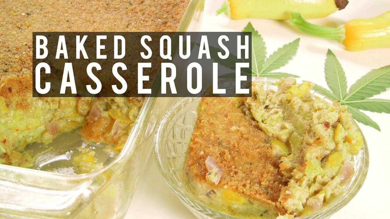 Cannabis Infused Baked Summer Squash Casserole Recipe
